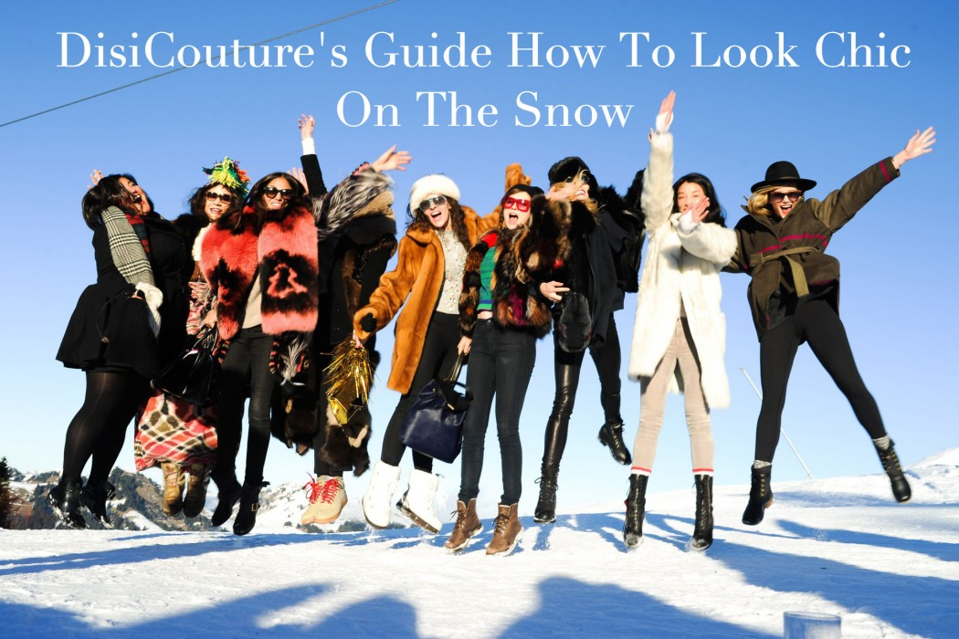 DisiCouture-Guide-How-To-Look-Chic-On-The-sNOW